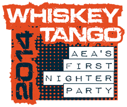"AEA ""Whiskey Tango"" First-Nighter Party"